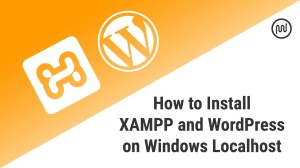 How to Install WordPress in Xampp Localhost